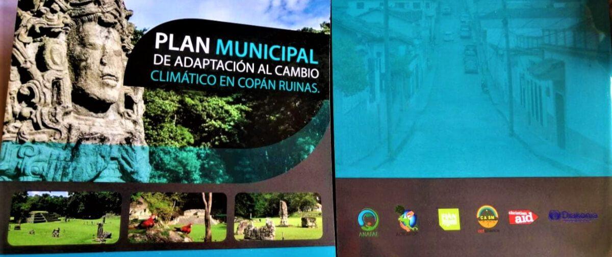Plan Municipal de Adaptación al Cambio Climático (PMACC) del Municipio de Copán Ruinas, Honduras.